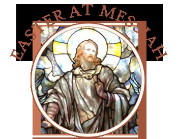 Easter at Messiah